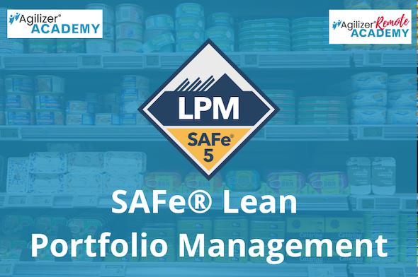 SAFe® Lean Portfolio Management