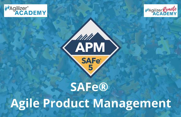 SAFe® Agile Product Management