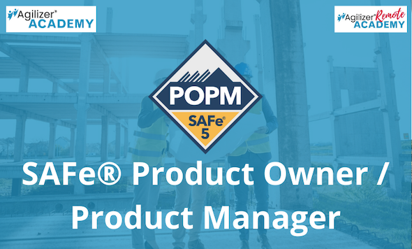 SAFe® Product Owner / Product Manager